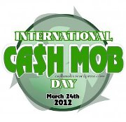 National Cash Mob Day is March 24th